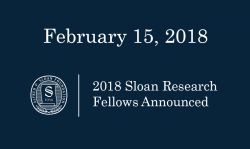 Alfred P. Sloan Foundation has named Professors Tongyan Lin, Elena Koslover, and Tenio Popmintchev as 2018 Sloan Fellows